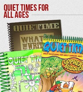 Quiet Times For All Ages